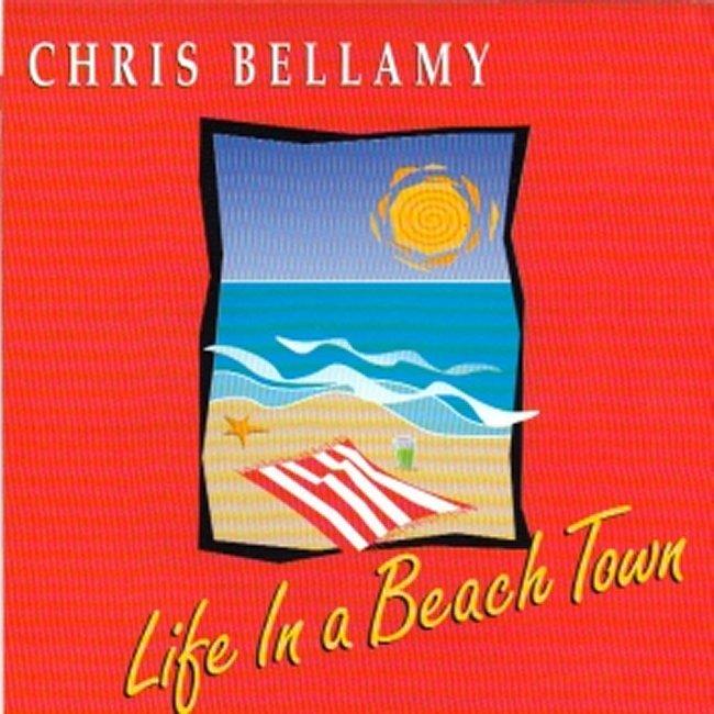 Chris Bellamy - life_in_a_beach_town_cover