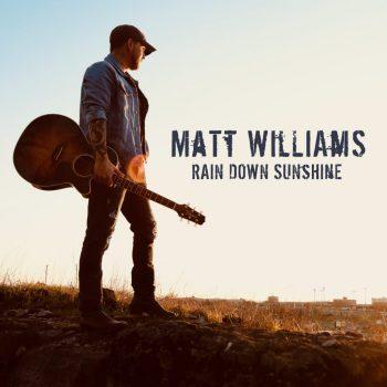 Matt Williams - WilliamsRainDownSunshine-01_1