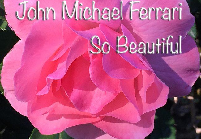 John-Michael-Ferrari-So_Beautiful_Cover.jpg