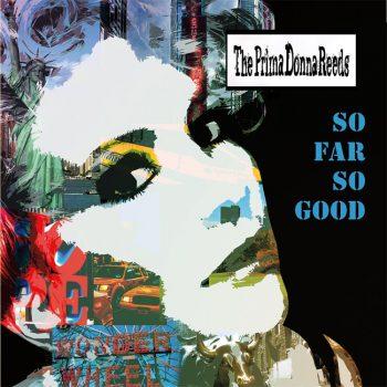 Primadonna-Reeds-So-Far-So-Good-cover.jpg