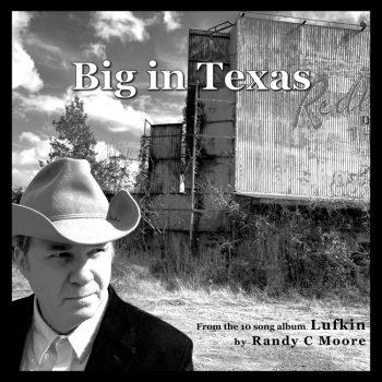 Randy-C-Moore-Big_In_Texas_cover.jpg