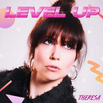 Theresa_LevelUp-Final-Artwork-cover.jpg