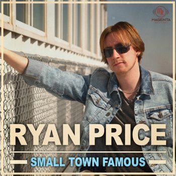 Ryan-Price-Small_Town_Famous_Album_Art-cover.jpg